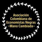 Asociación Colombiana de Economistas Negras - Mano Cambiada